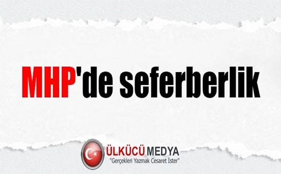MHP'de Seferberlik Hazırlıkları !