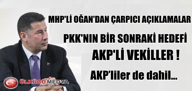 """Sinan Oğan: """"PKK'nın bir sonraki hedefi AKP'liler"""""""