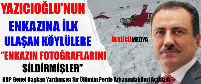 BBP'li Kartal Yazıcıoğlu'nun Sır Ölümün Perde Arkasındakileri Açıkladı !