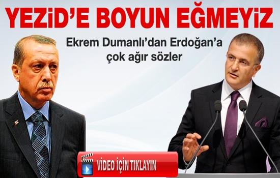 Ekrem Dumanlı'dan Erdoğan'a ağır sözler !