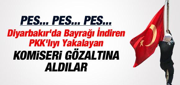 BAYRAĞI İNDİREN PKK'LI YAKALAYAN POLİSİ GÖZALTINA ALDILAR !
