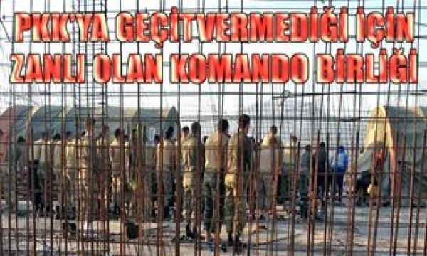 PKK'YLA SAVAŞINCA ZANLI DURUMUNA DÜŞEN KOMANDO BİRLİĞİ