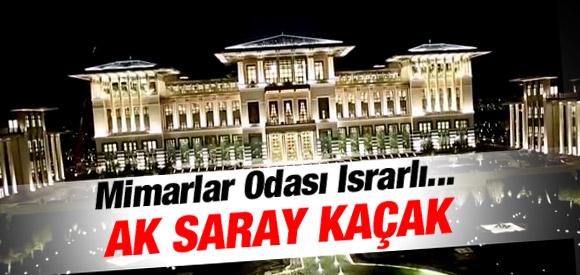 'KÖŞK, AK SARAY'DA GERÇEK BİLGİ VERMİYOR'