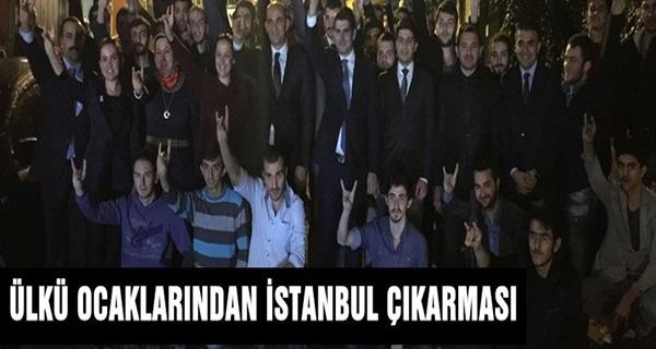 Ülkü Ocaklarından İstanbul Çıkarması !