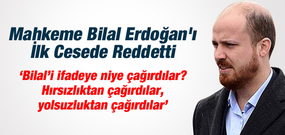 BİLAL'İN TAZMİNAT TALEBİNE RED KARARI