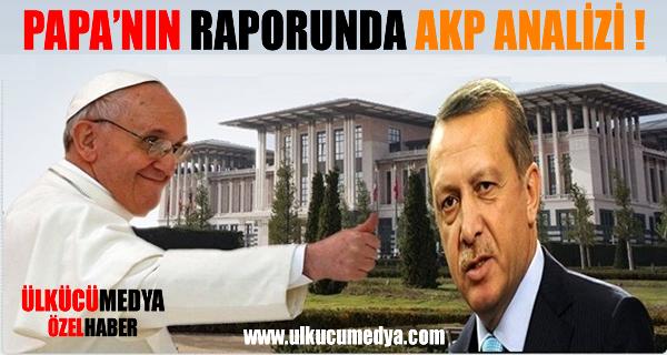 PAPA'NIN RAPORUNDA AKP ANALİZİ !