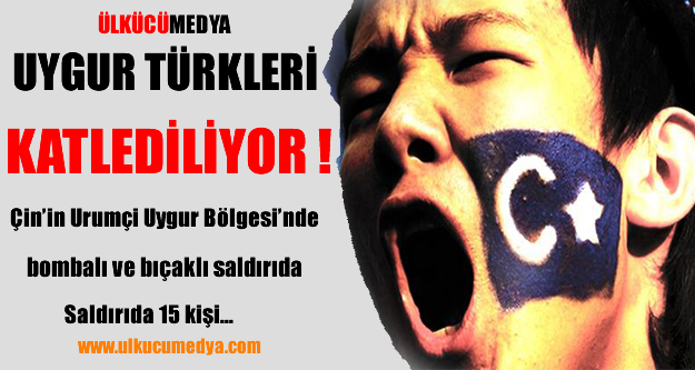 UYGUR TÜRKLERİ KATLEDİLİYOR !