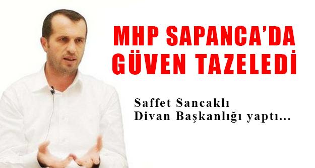 MHP Sapanca Kongresi Yapıldı !