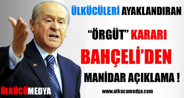 BAHÇELİ'DEN GAZETECİLERE ÖRGÜT KARARI AÇIKLAMASI !