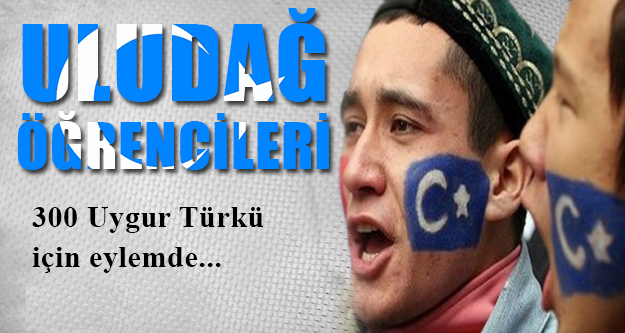 Uludağ Üniversitesi Öğrencileri Uygur Türkleri için Eylemde !