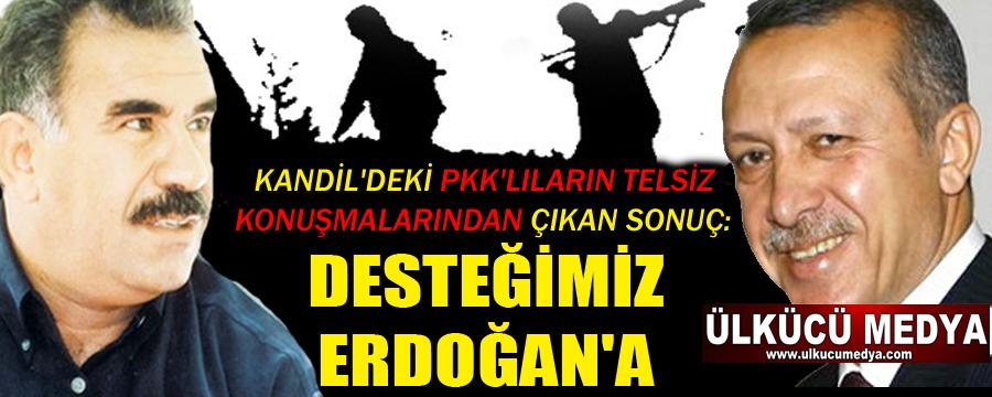 PKK CUMHURBAŞKANI SEÇİMLERİNDE ERDOĞAN'I DESTEKLEYECEK !