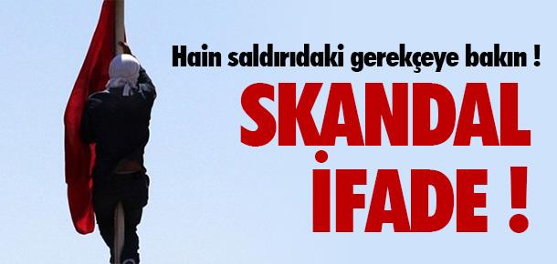 TÜRK BAYRAĞINI İNDİRENDEN SKANDAL İFADE !