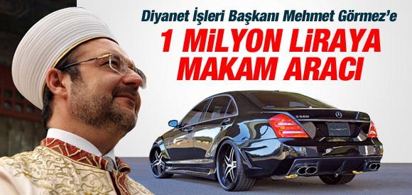 DİYANET'E 1 MİLYON TL'LİK MAKAM ARACI !