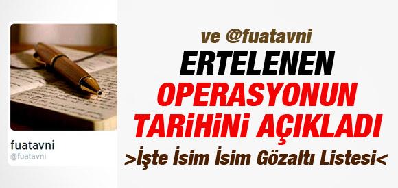 'FUAT AVNİ' OPERASYON TARİHİNİ AÇIKLADI !