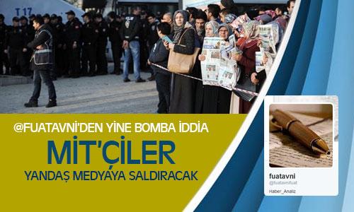 Fuat Avni'den Bomba İddia, Mit'çiler Yandaş Medyaya Saldıracak !