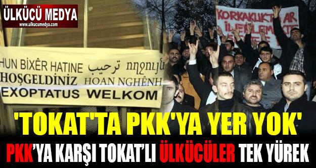 PKK'ya Karşı Tokat'ta Ülkücüler Tek Yürek !