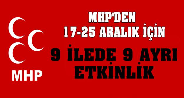 MHP'den 9 İlde 9 Ayrı Etkinlik !