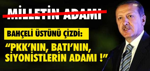 DEVLET BAHÇELİ ERDOĞAN'IN ÜSTÜNÜ ÇİZDİ !
