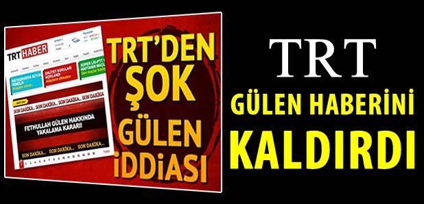TRT Haber, Gülen haberini kaldırdı