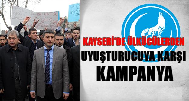 Kayseri Ülkü Ockları'ndan Uyuşturucuya Karşı Kampanya !