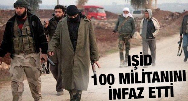 IŞİD, 100 Militanını İnfaz Etti !