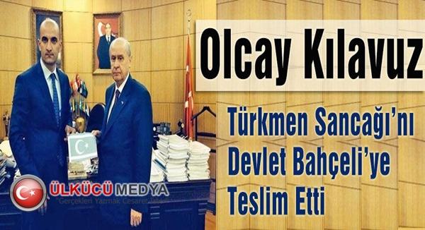 Olcay Kılavuz Türkmen Sancağı'nı Teslim Etti !