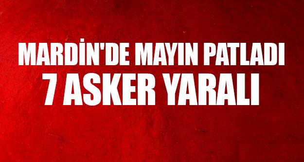 Mardin'de mayın patladı: 7 asker yaralı !