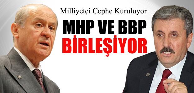 MHP ve BBP Birleşiyor Mu?