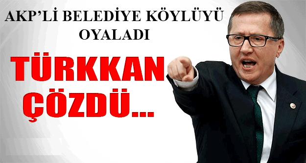 AKP Oyaladı Lütfü Türkkan Çözdü !