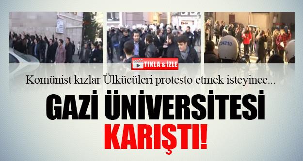 Gazi Üniversitesi karıştı!