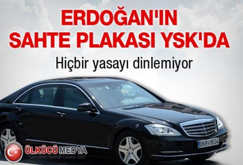 Erdoğan'ın plakası sahte çıktı !