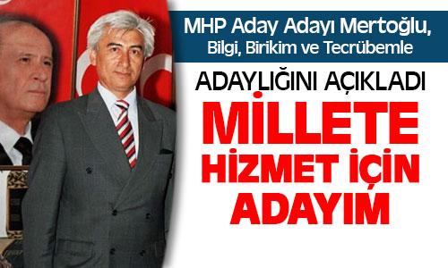 Yusuf Mertoğlu MHP'den Aday Adayı !