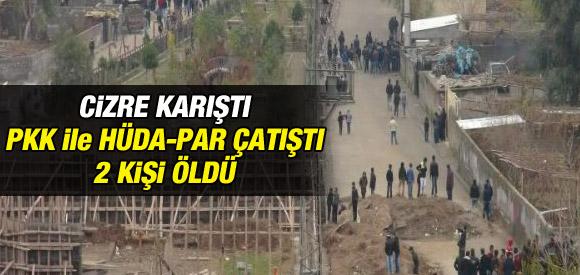 CİZRE'DEKİ OLAYLARDA 2 KİŞİ ÖLDÜ !