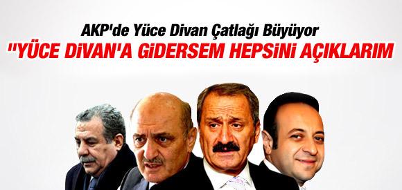 BAYRAKTAR: YÜCE DİVAN'A GİDERSEM HEPSİNİ AÇIKLARIM !