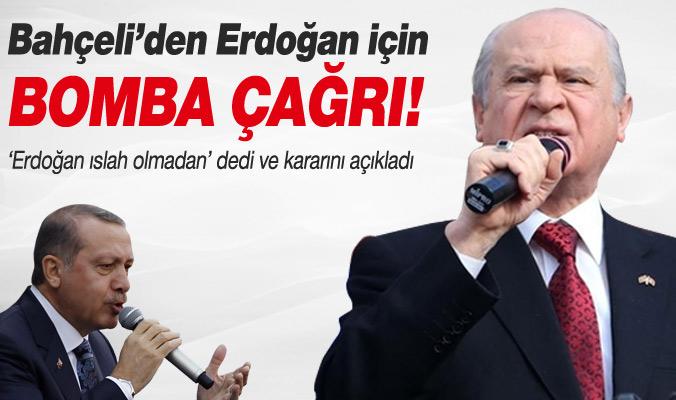 DEVLET BAHÇELİ'DEN ÇAĞRI !