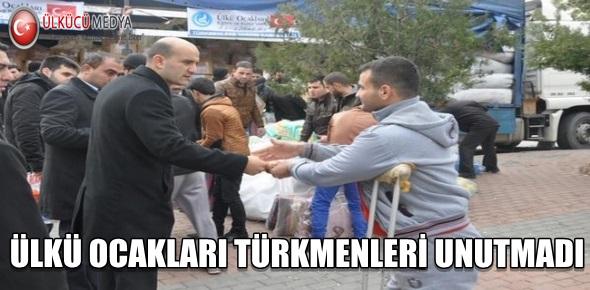 ÜLKÜ OCAKLARI TÜRKMENLERİ UNUTMADI !