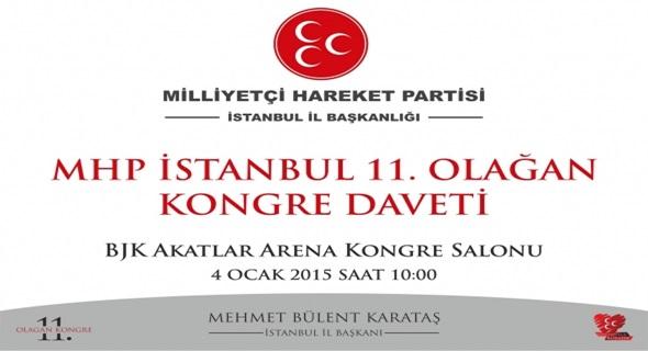 MHP İSTANBUL'DA KONGRE HEYECANI !