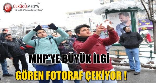 MHP'ye Büyük İlgi, Ğören Fotograf Çekiyor !