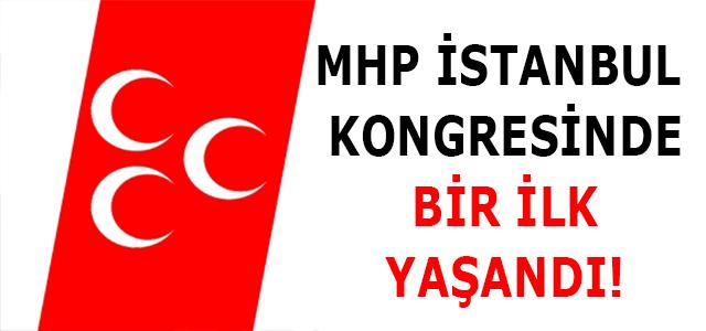 MHP İSTANBUL İL KONGRESİ YAPILDI !