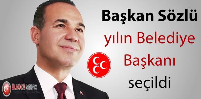 Adana Büyükşehir Belediye Başkanı Sözlü yılın Belediye Başkanı seçildi !