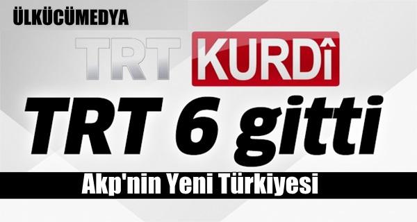 TRT 6 gitti TRT Kurdî geldi !