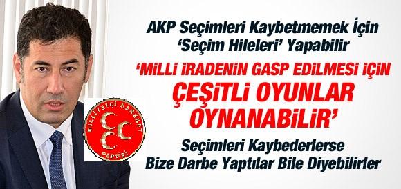 """SİNAN OĞAN: """"AKP SEÇİMLERİ KAYBETMEMEK İÇİN OYUN OYNAYABİLİR"""""""