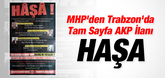 MHP'DEN TAM SAYFA AKP İLANI: HAŞA!