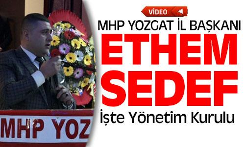 MHP Yozgat İl Başkanı Ethem Sedef Oldu !