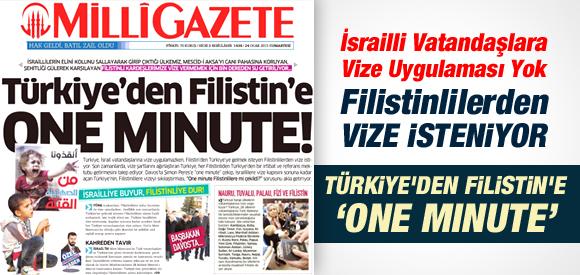 TÜRKİYE'DEN FİLİSTİNLİLERE ONE MINUTE
