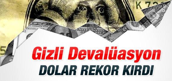 Dolar tüm zamanların rekorunu kırdı !