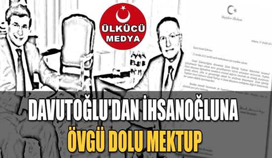 Davutoğlu'da İhsanoğlu'nu Öve Öve Bitirememiş !