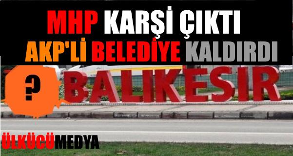 MHP itiraz etti o harfler kaldırıldı !