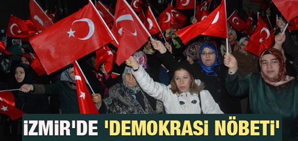İZMİRLİLERİN 'DEMOKRASİ NÖBETİ' DEVAM EDİYOR