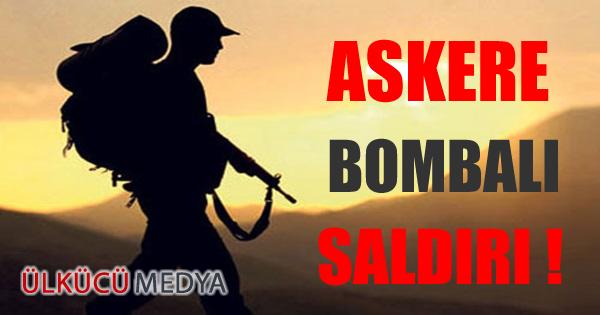 ŞIRNAK'TA ASKERE BOMBALI SALDIRI !